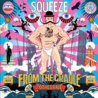 Squeeze – Cradle To The Grave [2015]