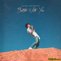 Jacob Sartorius - Better With You (iTunes Plus AAC M4A) (2018)