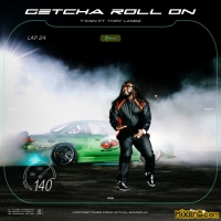 T-Pain - Getcha Roll On (feat. Tory Lanez) - Single (2019)