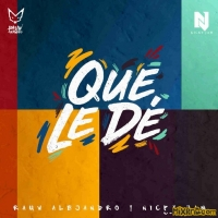 Rauw Alejandro & Nicky Jam - Que Le Dé - Single (2019)
