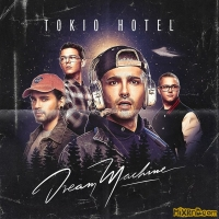 Tokio Hotel - Dream Machine (2017)