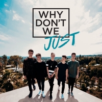 Why Don't We - Why Don't We Just - EP (iTunes Plus AAC M4A) (2017)