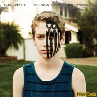 Fall Out Boy - American Beauty/American Psycho[2015]
