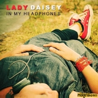 Lady Daisey - In My Headphones (2014)