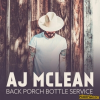 AJ McLean - Back Porch Bottle Service - Single (2018)