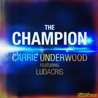 Carrie Underwood - The Champion (feat. Ludacris) - Single (2018)