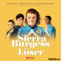 VA -Sierra Burgess is a Loser (Original Motion Picture Soundtrack)(aac)(2018)