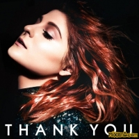 Meghan Trainor - Thank You (Deluxe Edition) 320k Mp3