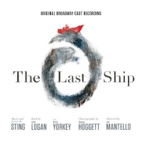 The Last Ship-Original Broadway Cast Recording 2015