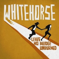 Whitehorse -Leave No Bridge Unburned (2015) FLAC