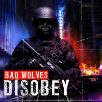 Bad Wolves – Disobey – [iTunes Plus AAC M4A] (2018)