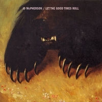 JD McPherson-Let The Good Times Roll (2015)