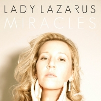 Lady Lazarus-Miracles [2015] [WEBFLAC]