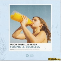 Jason Thurell & KRYGA - Young & Reckless - Single (2019)