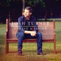 Josh Turner – I Serve a Savior – [iTunes Plus AAC M4A] (2018)