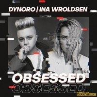 Dynoro & Ina Wroldsen - Obsessed - Single (2019)