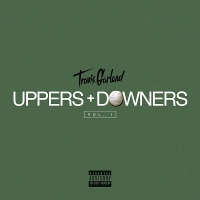 Travis Garland - Uppers & Downers Vol. 1 (EP)(2015)