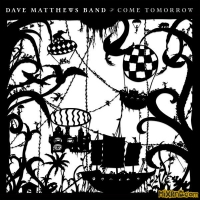 Dave Matthews Band – Come Tomorrow – [iTunes Plus AAC M4A] (2018)