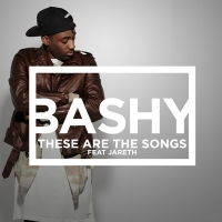 Bashy - These Are the Songs (feat. Jareth) - Single