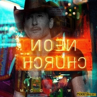 Tim McGraw - Neon Church \ Thought About You (2018)