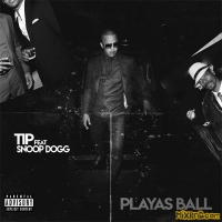T.I. - Playas Ball (feat. Snoop Dogg) - Single (2019)