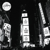Hillsong Worship - No Other Name(2014)