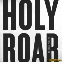 Chris Tomlin - Holy Roar (iTunes Plus AAC M4A) (2018)