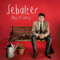 Sebalter - Day Of Glory (2015)