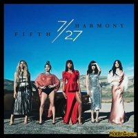 Fifth Harmony - 7/27 (Deluxe) (Album)
