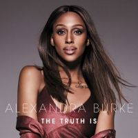Alexandra Burke - The Truth Is (2018)