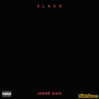 6LACK & Jhené Aiko - First Fuck - Single (2017)