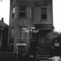 Lil Durk -They Forgot