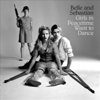 Details for Belle and Sebastian-Girls in Peacetime Want to Dance FLAC [2015]