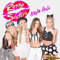 The Rosso Sisters - Hola Hola (2014)