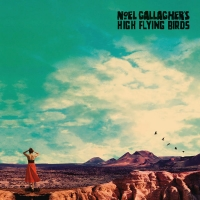 Noel Gallagher's High Flying Birds - Who Built The Moon - (AAC M4A) (2017)