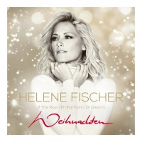 Helene Fischer & The Royal Philharmonic Orchestra-Weihnachten [2015]