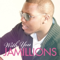 Jamillions - With You - Single