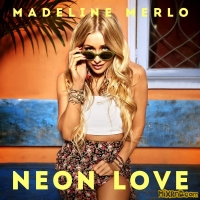 Madeline Merlo - Neon Love - Single (2018)