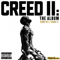 Mike WiLL Made-It - Creed II: The Album (iTunes Plus AAC M4A) (2018)