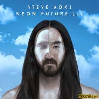 Steve Aoki - Neon Future III (iTunes Plus AAC M4A) (2018)