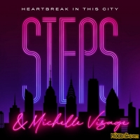 Steps & Michelle Visage - Heartbreak in This City - Single (2021)