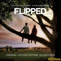 Various Artists - Flipped(Original Motion Picture Soundtrack)(