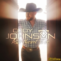 Cody Johnson - Ain't Nothin' to It (iTunes Plus AAC M4A) (2019)