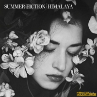 Summer Fiction - Himalaya(2015)